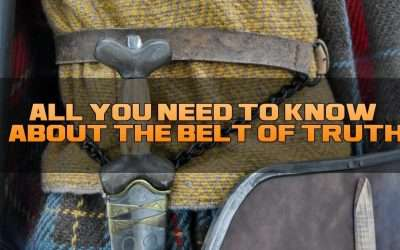 Know All About The Belt Of Truth